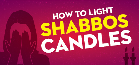How to Light Shabbos Candles